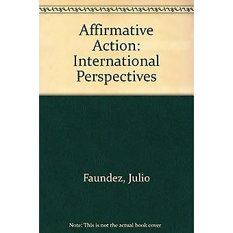 Affirmative Action - International Perspectives by Julio Faundez - 978