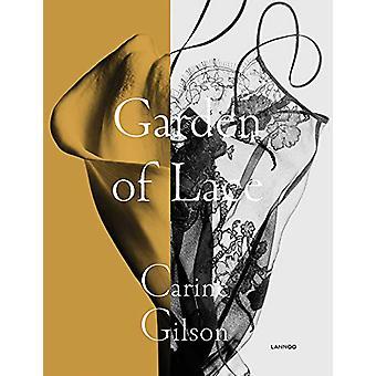 Garden of Lace - Carine Gilson by Karen van Godtsenhoven - 97894014647