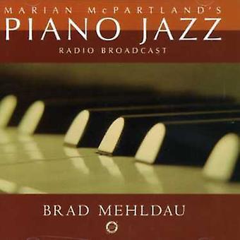 Brad Mehldau - Marian McPartland's Piano Jazz Radio Rebroadcast [CD] USA import