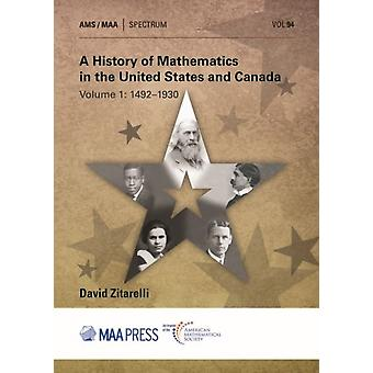 A History of Mathematics in the United States and Canada by Zitarelli & David E.