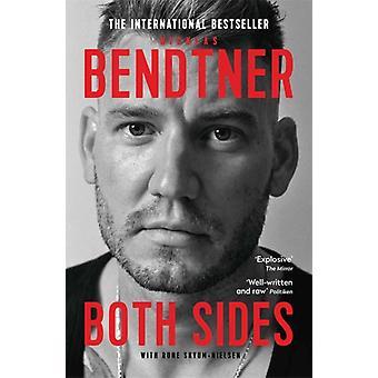 Both Sides by Bendtner & NicklasSkyumNielsen & Rune