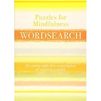 Puzzles for Mindfulness Wordsearch: De-stress with this compilation of calming� puzzles (Puzzles for Mindfulness 189x134)