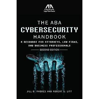 The ABA Cybersecurity Handbook