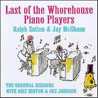 Sutton/McShann - Last of the Whorehouse Piano P [CD] USA import