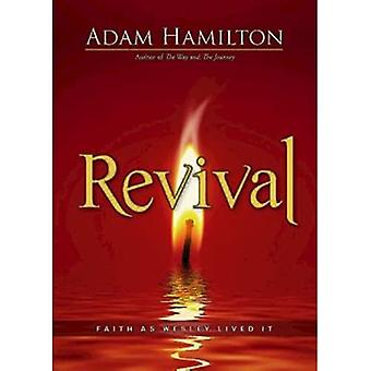 Revival: Faith as Wesley Lived It