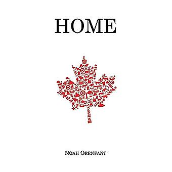Home by Noah Orenfant - 9781364649289 Book