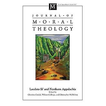 Journal of Moral Theology - Volume 6 - Special Issue 1 by William Col