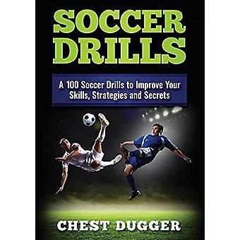 Soccer Drills - A 100 Soccer Drills to Improve Your Skills - Strategie