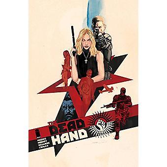 The Dead Hand Volume 1: Cold War Relics de Kyle Higgins (Broché, 2018)