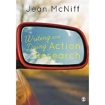 Writing and Doing Action Research by McNiff & Jean