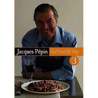Jacques Pepin-Fast Food My Way 3 [DVD] USA import