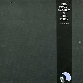 Royal Family & the Poor - We Love the Moon [CD] USA import