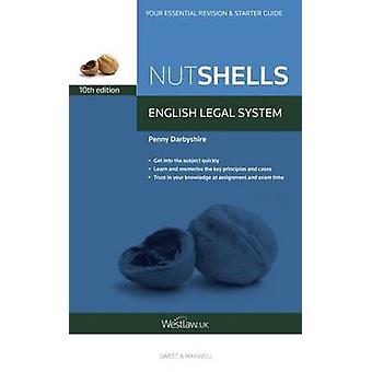 Nutshells English Legal System (10th Revised edition) by Penny Darbys