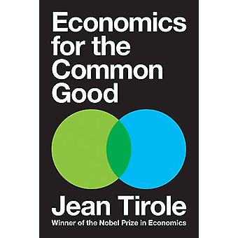 Economics for the Common Good by Jean Tirole - Keith Tribe - 97806911