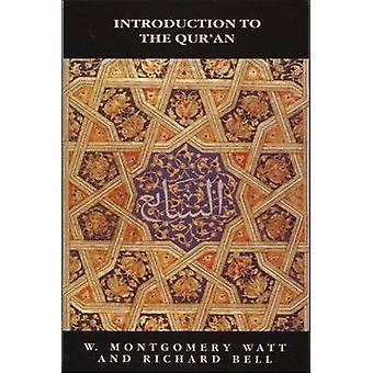 Einführung in den Koran (2. neue Ausgabe der Revised Edition) von W.