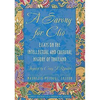 Un Sarong per Clio - saggi sulla storia cultura e intellettuale del