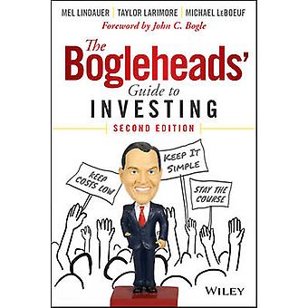 The Bogleheads' Guide to Investing (2nd Revised edition) by Taylor La