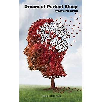 Rêve de sommeil parfait par Kevin Kautzman - livre 9781783191659