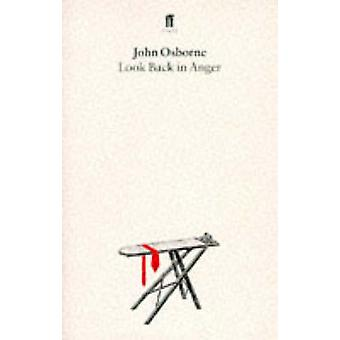 Look Back in Anger - A Play in Three Acts (Main) by John Osborne - 978