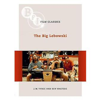 The  -Big Lebowski - by J.M. Tyree - Ben Walters - 9781844571734 Book