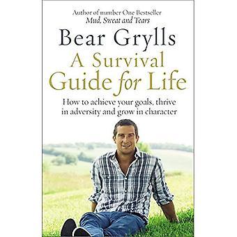 Un Guide de survie pour la vie