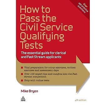 Eliten studenter serie: Hur man klarar det borgerligt servar kvalificerade tester: Guide för väsentliga för kontorister och snabb ström sökande: 5