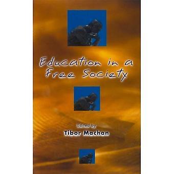 Formazione in una società libera (Hoover Inst stampa pubblicazione)