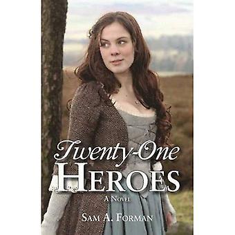 Twenty-One Heroes