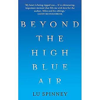 Beyond the High Blue Air: A Memoir