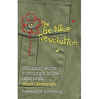La révolution Nice: façons de gagner de triomphe dans la vie et le œuvre