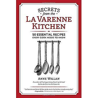 Secrets from the La Varenne Kitchen: Inspiration for Navigating Life's Changes and Challenges
