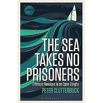 The Sea Takes No Prisoners