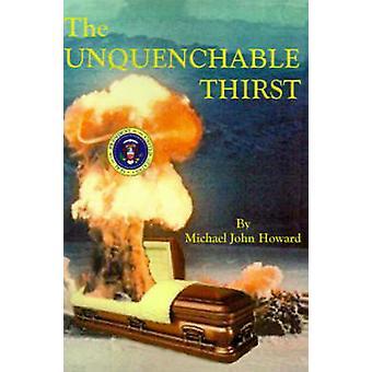 Der unstillbare Durst von Howard & Michael John