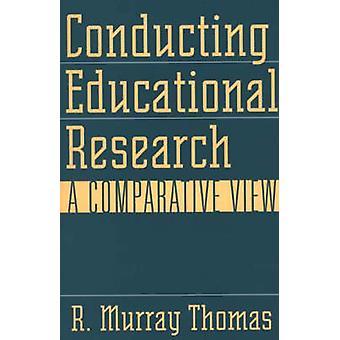 Bedriva pedagogisk forskning A jämförande View by Thomas & R. Murray