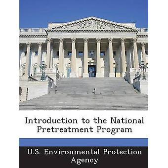 Introduction au programme National de prétraitement par la U.S. Environmental Protection Agency