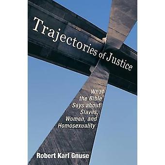 Trajectories of Justice by Gnuse & Robert Karl