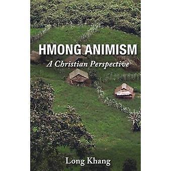 HMONG ANIMISM mennessä KHANG & LONG