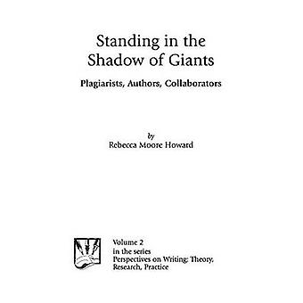 Situato all'ombra dei giganti Plagiarists autori collaboratori di Howard & Rebecca
