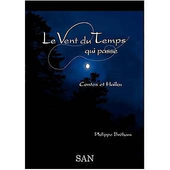 Le Vent du Temps Qui passe by Brham & Philippe