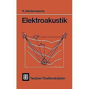 Elektroakustik by Heidermanns & K.
