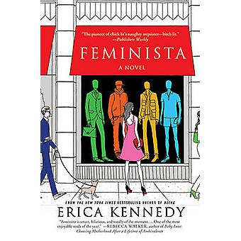 Feminista by Agent Sterling Lord Literistic Erica Kennedy - 978031265