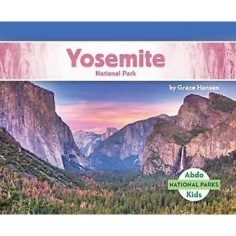 Yosemite National Park by Grace Hansen - 9781532104374 Book