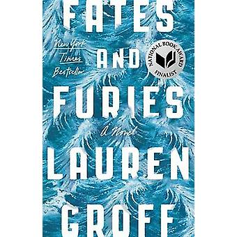 Fates and Furies by Lauren Groff - 9781594634482 Book