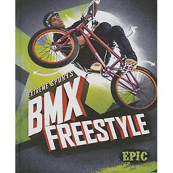 BMX Freestyle by Thomas K Adamson - 9781626172739 Book