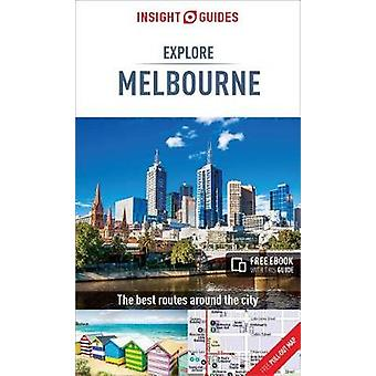 Insight Guides Explore Melbourne (Travel Guide with Free eBook) by In