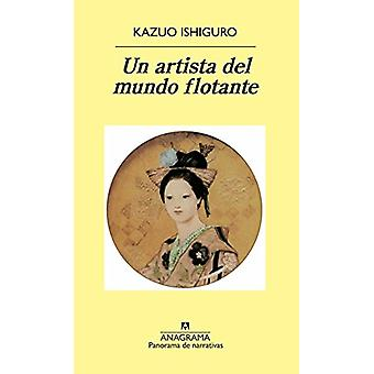 Un Artista del Mundo Flotante by Kazuo Ishiguro - 9788433931764 Book