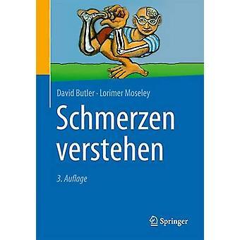 Schmerzen Verstehen (3rd) by David Butler - Martina Egan - G Lorimer