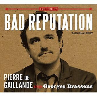 Bad Reputation - Pierre De Gaillande Sings Ge [CD] USA import