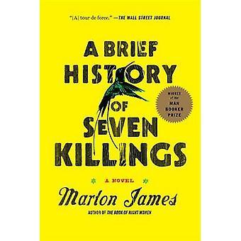A Brief History of Seven Killings by Marlon James - 9781594633942 Book