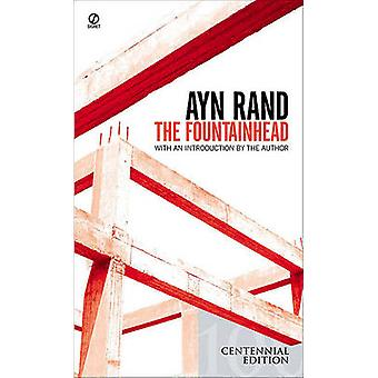 The Fountainhead by Ayn Rand - Ayn Rand - 9780808519386 Book